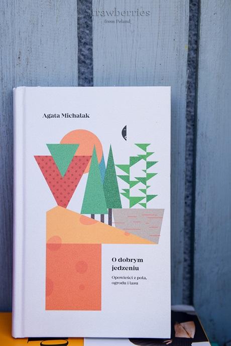 Książka Agaty Michalak O jedzeniu