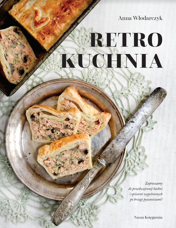 Retro kuchnia Anna Włodarczyk